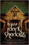 Book Review – House of Dark Shadows (Dreamhouse Kings #1)