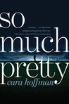 Book Review – So Much Pretty