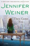 Book Review – Then Came You
