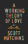 Book Review – A Working Theory of Love
