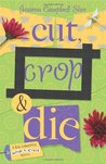 Book Review – Cut, Crop & Die