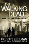 Book Review – The Walking Dead: Rise of the Governor