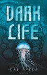 Book Review – Dark Life