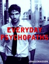 Book Review – Everyday Psychopaths