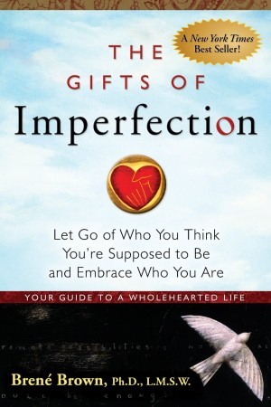 Book Review – The Gifts of Imperfection