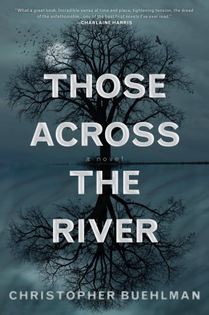 Book Review – Those Across the River