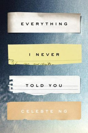 Book Review – Everything I Never Told You