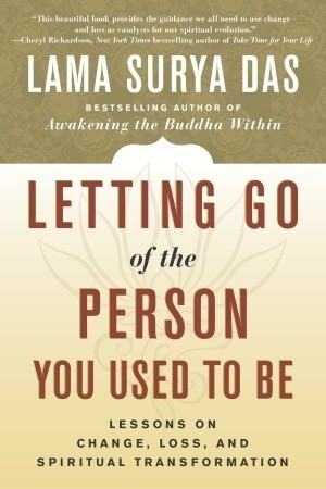 Book Review – Letting Go of the Person You Used to Be