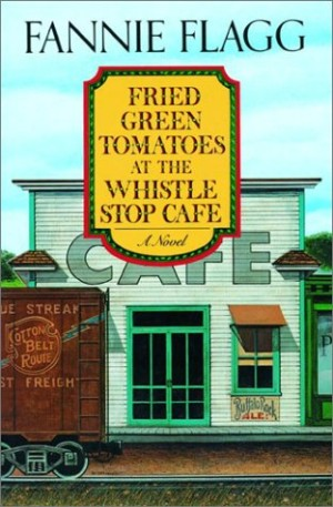 Book Review – Fried Green Tomatoes
