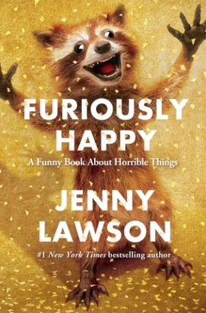 Book Review – Furiously Happy