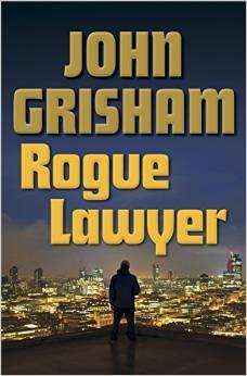 Book Review – Rogue Lawyer